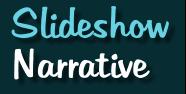 Slideshow Narrative